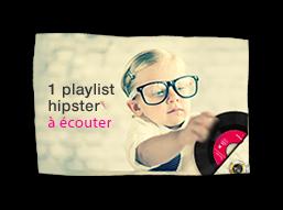 1 playlist hipster à écouter